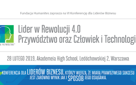 VI Konferencja dla Liderów Biznesu. Lider w Rewolucji 4.0.