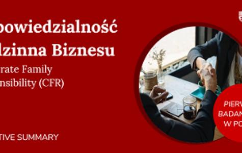 """Pierwszy w Polsce Raport """"Odpowiedzialność Rodzinna Biznesu""""."""